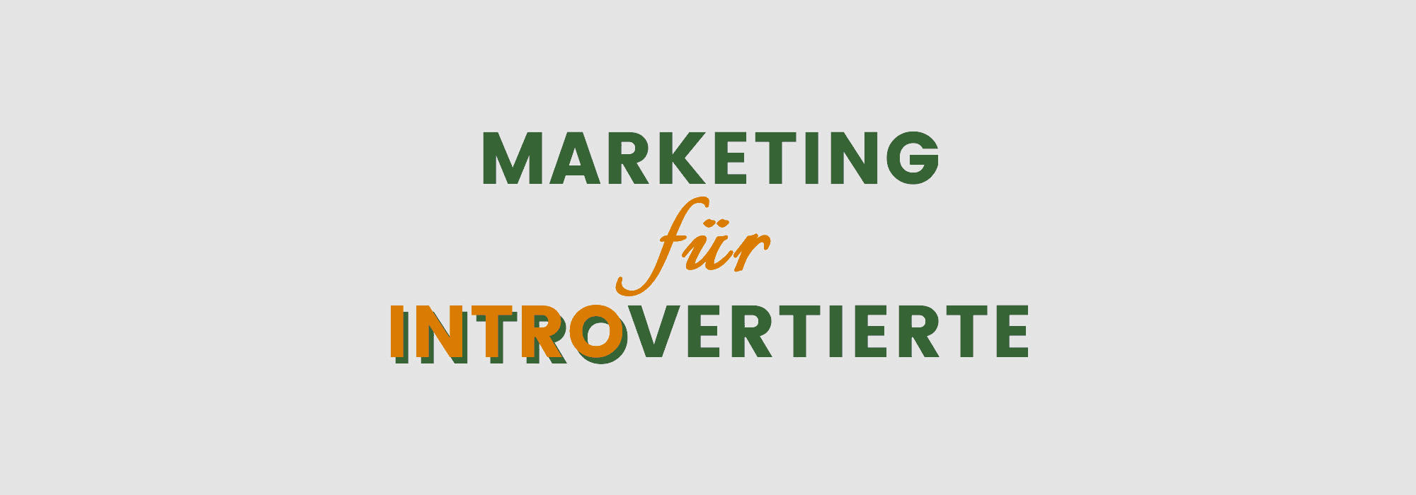 Marketing für Introvertierte und Hochsensible?