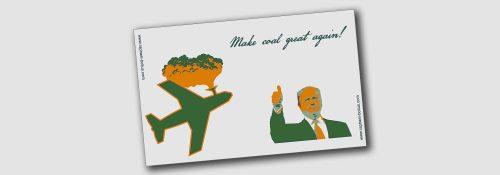 Donald Trump – Make Coal Great Again!