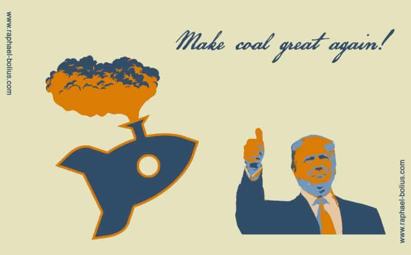 Donald Trump - Make coal great again - Bild 1