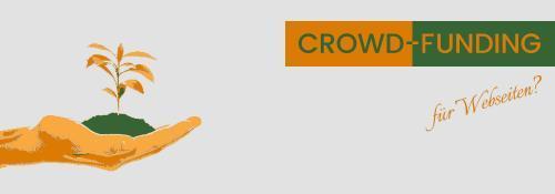 Crowdfunding und andere Finanzierungen für Webseiten – Teil 1