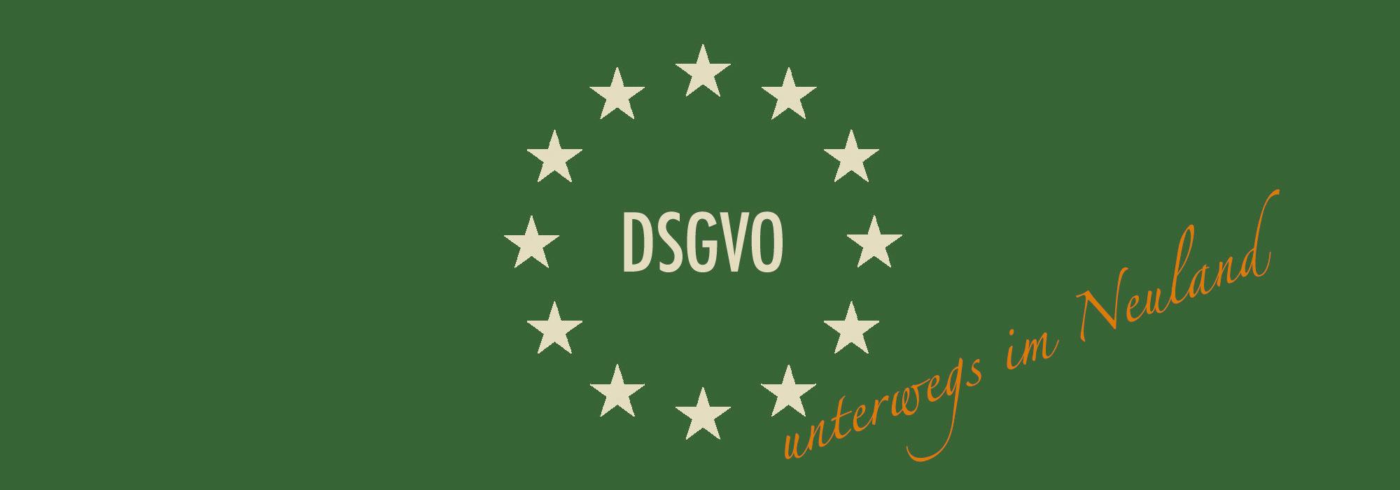 Die DSGVO für die Betreiber kleiner Webseiten – Teil 2 (Unterwegs im Neuland)